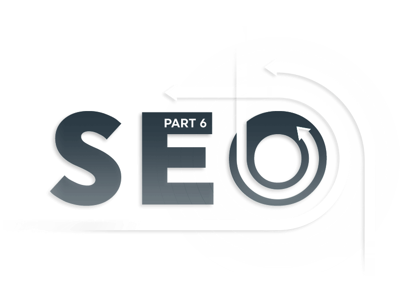 SEO reporting part 6